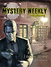 Mystery Weekly Magazine: April 2021 (Mystery Weekly Magazine Issues Book 68)
