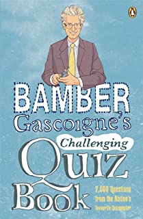 Bamber Gascoigne's Challenging Quiz Book (English Edition)