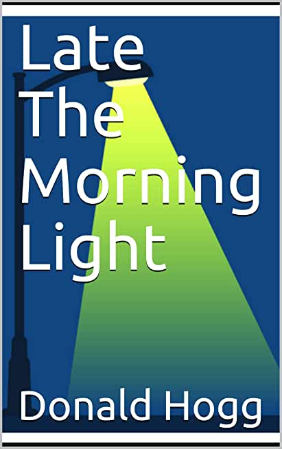 Late The Morning Light (English Edition)