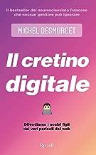 Il cretino digitale (Italian Edition)