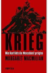 Krieg: Wie Konflikte die Menschheit prägten (German Edition) eBook Kindle