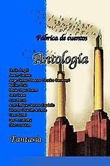 Fantasía (Fábrica de cuentos nº 5) (Spanish Edition) Kindle Edition