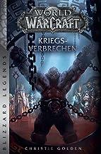 World of Warcraft: Kriegsverbrechen: Blizzard Legends
