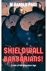 Shieldwall: Barbarians! Kindle Edition