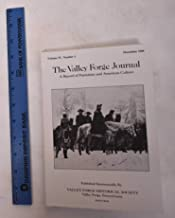 The Valley Forge Journal, A Record of Patriotism and American Culture. June 1989, Volume IV, Number 3