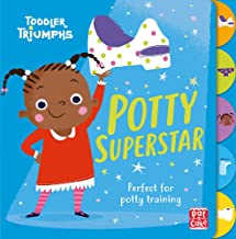 Toddler Triumphs: Potty Superstar: A potty training book for girls