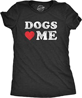 Womens Dogs Love Me T Shirt Funny Pet Owner Sarcastic Dog Mom New Puppy Tee