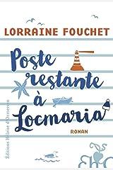 Poste restante à Locmaria Format Kindle