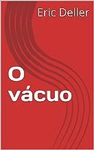 O  vácuo (Guerra dos mundos Livro 5) (Portuguese Edition)