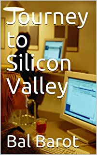 Journey to Silicon Valley