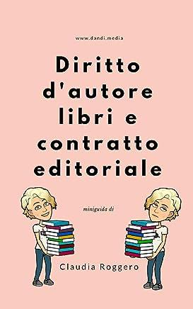 Diritto dautore libri e contratto editoriale