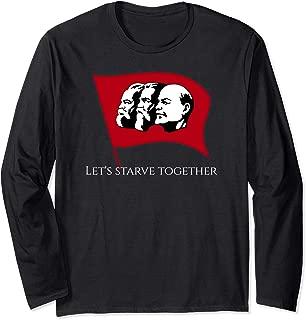 Funny Political Anti Socialist Communist SJW Conservative Long Sleeve T-Shirt