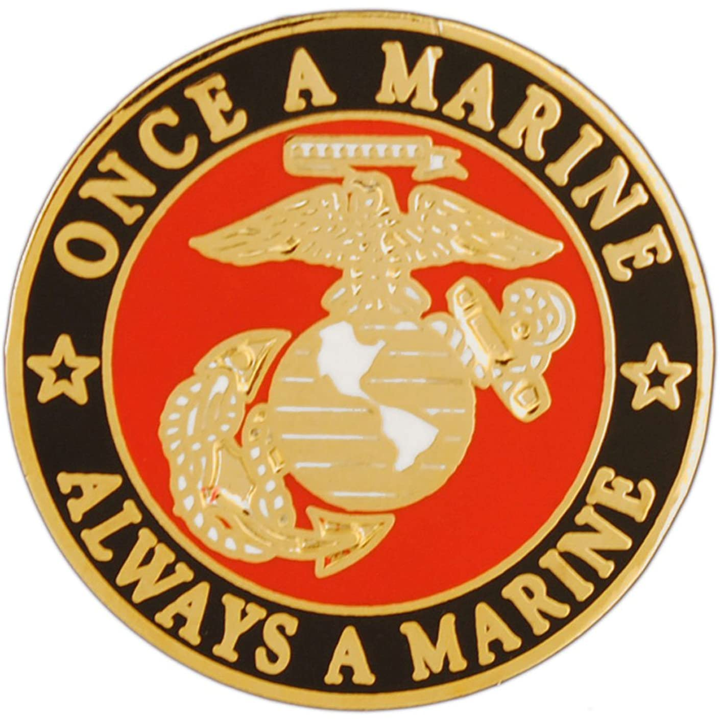 EE, Inc. USMC Once A Marine Always A Marine Pin Military Collectibles for Men Women, Small