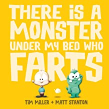 There is a Monster Under My Bed Who Farts (Fart Monster and Fri (Fart Monster and Friends)