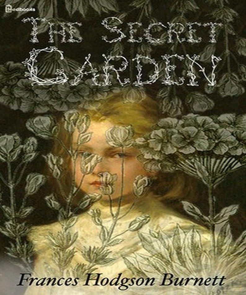 作詞家国旗雨のThe Secret Garden (Annotated) (English Edition)