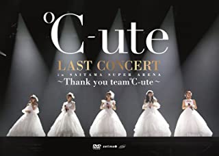 ℃-ute ラストコンサート in さいたまスーパーアリーナ ~Thank you team℃-ute~ [DVD]...