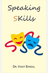 Speaking sKills Kindle Edition