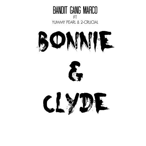 Amazon.com: Bonnie & Clyde (feat. Yummy Pearl & 2-Crucial ...