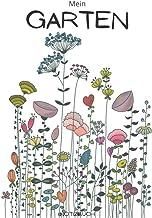 Garten Notizbuch: Garten Notizbuch - Tolles liniertes Garten Notizbuch - 120 linierte Seiten um Pflanzzeiten, Pflanzfolge,...
