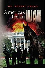 America's Trojan War Kindle Edition