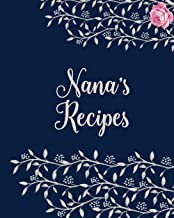 Nanas Cookbook - Blank Cookbook for Family Recipes: Collection