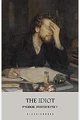 The Idiot (English Edition) eBook Kindle