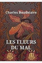 LES FLEURS DU MAL(Annotated) Format Kindle