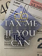 Tax Me If You Can