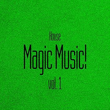 Magic Music! House, Vol. 1