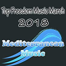 Top Freedom Music March 2018