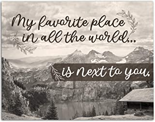My Favorite Place In All The World - 11x14 Unframed Art Print - Great Wedding and Anniversary Gift and Home Decor Under $15