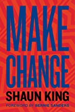 Make Change: How to Fight Injustice, Dismantle Systemic Oppression, and Own Our Future PDF