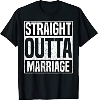 straight outta marriage shirt