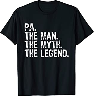 Pa The Man The Myth The Legend Dad Gift Christmas T-Shirt