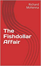 The Fishdollar Affair