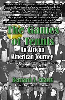 The Games of Tennis: An African American Journey