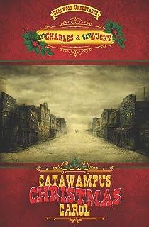 Catawampus Christmas Carol