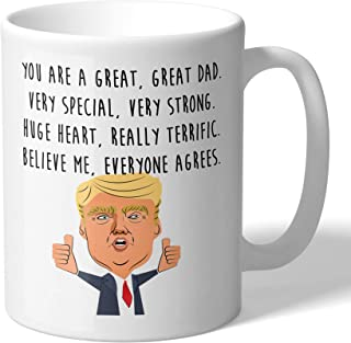 MugBros Funny Great Dad Donald Trump Novelty Prank Gift 11 Ounce Coffee Mug (Dad Mug)