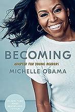 Becoming. Mi Historia Adaptada Para Jóvenes / Becoming: Adapted for Young Reader S