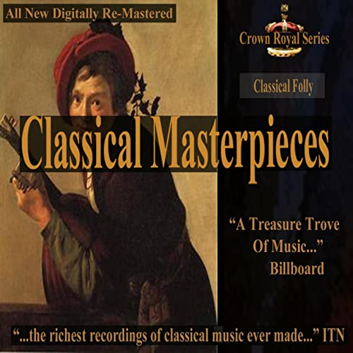 Classical Folly - Classical Masterpieces