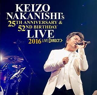 ~KEIZO NAKANISHI's 25th Anniversary & 52nd Birthday Live~祝宴 -UNITE!! 全員集合! ‐中西圭三 バースデーライ...