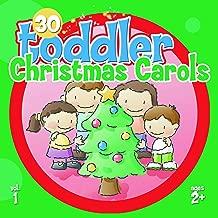 30 Toddler Christmas Carols, Vol. 1