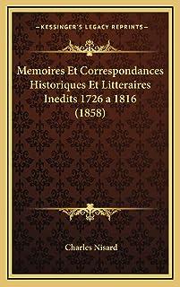 Memoires Et Correspondances Historiques Et Litteraires Inedits 1726 a 1816 (1858)