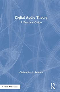 Digital Audio Theory: A Practical Guide