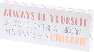 """Barnyard Designs Always Be Yourself Unless You Can Be A Unicorn Box Sign Decorative Wood Inspirational Wall Decor 12"""" x 5"""""""
