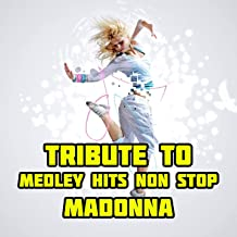 Madonna Medley: Like a Virgin / Beautiful Stranger / Hanky Panky / Material Girl / The Power of Good-Bye / Vogue / Papa Don't Preach / Lucky Star / American Pie / Who's That Girl / Music / Into the Groove / Erotica / Hollywood / Express Yourself / Frozen