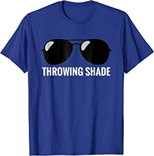Best throwing shade quotes Reviews
