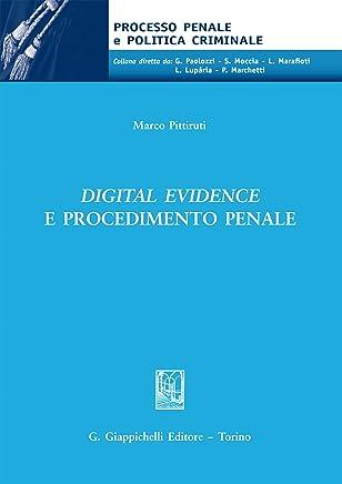 Digital evidence e procedimento penale