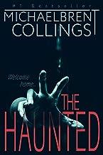 The Haunted: A Novel of Supernatural Horror