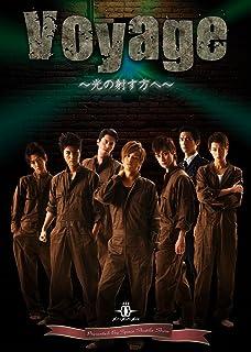 Voyage—光の射す方へ—【DVD】